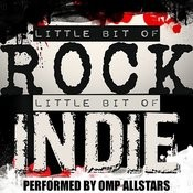 Little Bit Of Rock, Little Bit Of Indie Songs