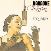 Karaoke - Chanson For Girls Songs