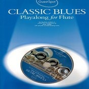 Classic Blues: Playalong For Flute Songs