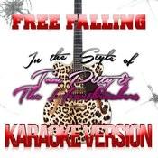 Free Falling (In The Style Of Tom Petty & The Heartbreakers) [Karaoke Version] - Single Songs