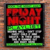 Friday Night Playlist Songs