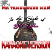 Mr Tambourine Man (In The Style Of Bob Dylan) [Karaoke Version] - Single Songs