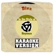 Diva (In The Style Of Beyonce) [Karaoke Version] Song