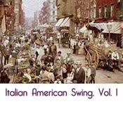 Italian American Swing, Vol. 1 Songs