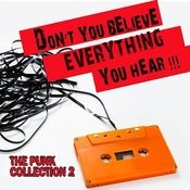 Don't You Believe Everything You Hear: The Punk Collection, Vol. 2 Songs