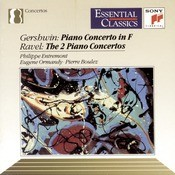 Gershwin: Concerto In F; Ravel: Piano Concertos Songs