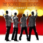 Songs That Inspired The Jersey Boys: 25 Original Recordings Songs