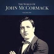 The World Of John Mccormack Vol. 1 Songs