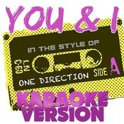 You & I (In The Style Of One Direction) [Karaoke Version] - Single Songs