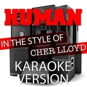 Human (In The Style Of Cher Lloyd) [Karaoke Version] - Single Songs