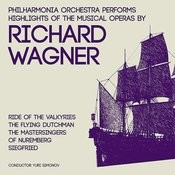 Philharmonia Orchestra Performs Highlights Of The Musical Operas By Richard Wagner Songs