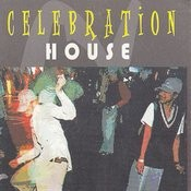 Celebration House Songs