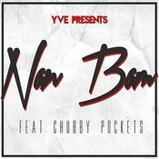 Yve Presents Nan Bam (Feat. Chubby Pockets) Songs