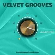 Velvet Grooves Volume Livetone! Songs