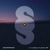 Sunmonks - In A Desert Of Plenty Songs