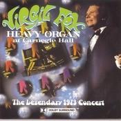 Heavy Organ At Carnegie Hall Songs