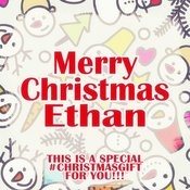 Merry Christmas Ethan - A Special #christmasgift For You Songs