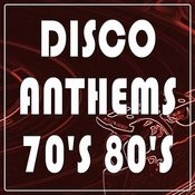 Disco Anthems 70's 80's: Great Dance Songs In English From The 1970's 1980's. Best Of Top Album's Music Hits Songs