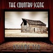 The Country Scene, Vol. 10 Songs
