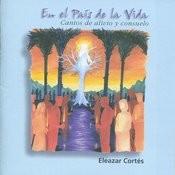 En El País De La Vida: Cantos De Alivio Y Consuelo Songs