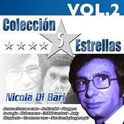 Colección 5 Estrellas. Nicola DI Bari. Vol. 2 Songs