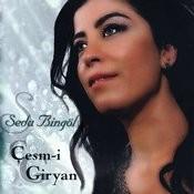 Çeşm-I Giryan Songs
