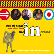 Out Of Sight: More Sounds From The In Crowd Songs