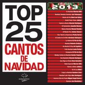 Top 25 Cantos De Navidad (Edición 2013) Songs