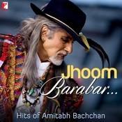 Jhoom  Barabar Hits Of Amitabh Bachchan Songs