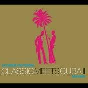 Classic meets Cuba II Songs