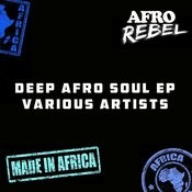 Deep Afro Soul EP Songs