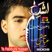 Ya Habibi Ya Hussain, Vol. 10 Songs
