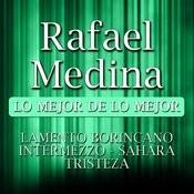 Rafael Medina Lo Mejor De Lo Mejor Songs