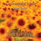 Carolina Calling: An Instrumental Tribute To James Taylor Songs