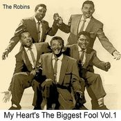 My Heart's The Biggest Fool, Vol. 1 Songs