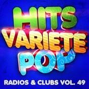 Hits Variété Pop, Vol. 49 (Top Radios & Clubs) Songs