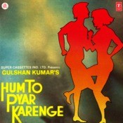 Hum To Pyar Karenge Songs