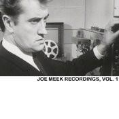 Joe Meek Recordings, Vol. 1 Songs