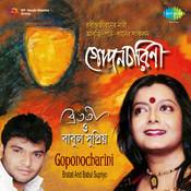 Bratati And Babul Supriyo - Gopono Charini Songs