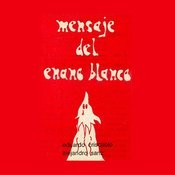 Mensaje Del Enano Blanco Songs