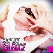 Stop The Silence Songs