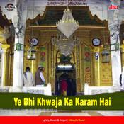 Ye Bhi Khwaja Ka Karam Hai Songs
