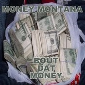 Bout Dat Money Songs