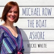 Michael Row The Boat Ashore Song