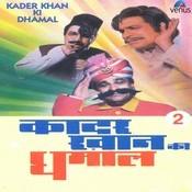 Kader Khan Ki Dhamal- Vol- 2- Films Dialogues Songs