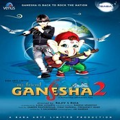My Friend Ganesha- 2 Songs