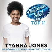 I Wanna Dance With Somebody (Who Loves Me) (American Idol Season 14) Songs