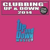 Clubbing Up & Down 2014 Songs