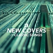 New Covers Of Classic Songs Songs