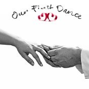 Our First Dance Songs